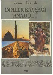 Dinler Qavşağı Anadolu-Derman Bayladı 1998-190s
