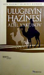 Uluğ Beyin Xezinesi Adil Yequbov Ahsen Batur 2003 430