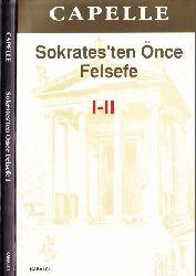 Soqratdan Önce Felsefe-Fragmanlar-Doksgraflar-1-2-Wilhelm Capelle-Chev-Oğuz Özgül-1968-464s