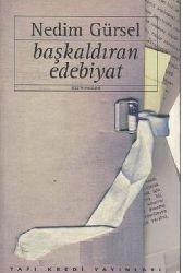 Başqaldıran Edebiyat-1966-1995-Nedim Gürsel-1996-405s