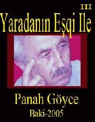 YARADANIN EŞQI ILE - Panah Göyce - Baki-2005