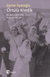 Örtülü Kimlik-Aynur Ilyasoğlu -2013-151s