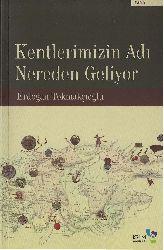 Kendlerimizin Isimleri Nereden Geliyor Erdoghan Toxmaqçıoghlu-2011 213