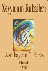 Xeyyam Rubaileri-Azerbaycan Türkcesi