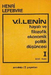 V.I.Lenin-Hayatı Ve Filozofik Ekonomik Politik Düşüncesi-I-Henri Lefebvre-Rasih Nuri Ileri-1975-290s