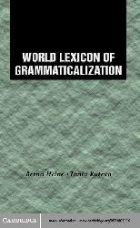 World Lexicon Of Grammaticalization-Bernard Hein-Tania Kuteva-401s