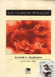 Çin Ve Japon Mitolojisi - Donald A. Mackenzie - Koray Akten