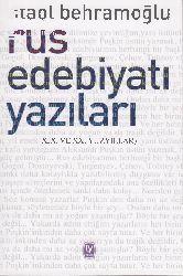 Rus Edebiyatı Yazıları-19.20. Yüziller-Ataol Behramoğlu-2012-243s