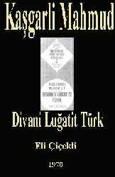 Kaşgarli Mahmud-Divani Luğatit Türk