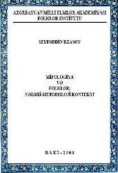 Mifolojya Ve Folklor-Nezeri-Metodoloji Kontekst