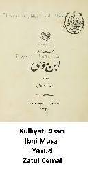 Külliyati Asari Ibni Musa-Yaxud-Zatul Cemal-Ebced-1335-428s