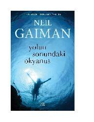 Yolun Sonundaki Oqyanus -Neil Gaiman-1993 156s