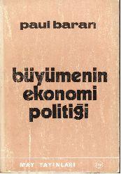 Büyümenin Ekonomi Politiği-Paul Baran-Ergin Günce-1974-264s