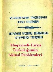 Muqayiseli-Tarixi Türkolojyanin Aktual Problemleri