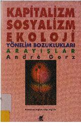 Kapitalizm-Sosyalizm Ekoloji-Andre Gorz-Işıq Ergüden-1991  170