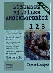 Lüzumsuz Bilgiler Ansiklopedisi I-II-III-Tamer Qoruqan