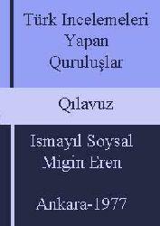 Türk Incelemeleri Yapan Quruluşlar-Qılavuz
