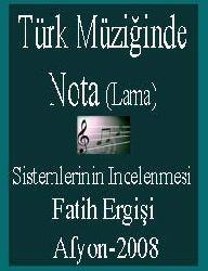 Türk Müziğinde Nota (Lama) Sistimlerinin Incelenmesi