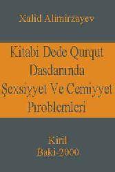 Kitabi Dede Qurqut Dasdanında Şexsiyyet Ve Cemiyyet Problemleri