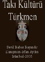 Türkmen Takı (Taxı) Kültürü