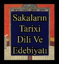 Sakaların Tarixi Dili Və Ədəbiyatı-Bəxtiyar Tuncay
