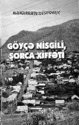 Göyçe Nisgili Şorca Xiffəti - Məhərrəm Hüseynov