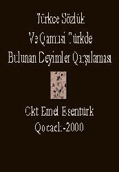 Türkce Sözlük Ve Qamusi Türkde Bulunan Deyimler Qarşılaması