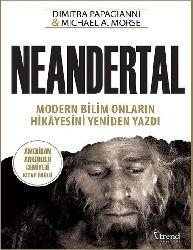 Neandertal -Dimitra Papagianni,Michael A  Morse-Ilknur Urkun Kelso 259