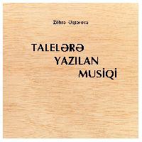Talelere Yazılan Musiqi-Zöhre Esgerova-Baki-2013-228s