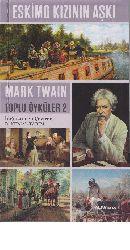 Eskimo qızının Aşqı Mark Twain - Toplu Oykuler 2 Kemal Tarım 2016  245