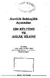 Alevilik-Bektaşilik Açısından Din Kültürü Ve Axlaq Bilgisi-Şakir Keçeli-Eziz Yalçın-1996-317s