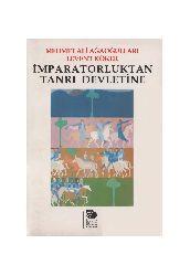 Impiraturluqdan Tanrı Devletine-Mehmed Ali Ağaoğulları Levent Köker-1990-257s