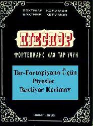 Tar-Fortopiyano Üçün Piyesler