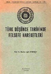 Türk Düşünce Tarixinde Felsefe Hareketleri -İbrahim Agah Çubukçu