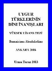 Uyqur Türklerinin Dini İnanışları - Bumairimu Abudukelimi