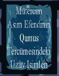 Mütercim Asim Efendinin Qamus Tercümesindeki Uzuv Isimleri