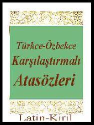 Türkce-Özbekce Qarşılaşdırmalı Atasözleri