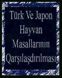 Türk Ve Japon Hayvan Masallarının Qarşılaşdırılması