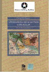 Ortadoğuda Osmanlı Mirası ve Ulusçuluq-Kemal H. Karpat-çev-receb boztemur-2001-224s