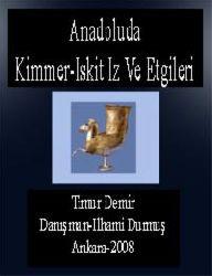 Anadoluda Kimmer-Iskit Iz Ve Etgileri