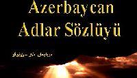 Azerbaycan Adlar Sözlügü