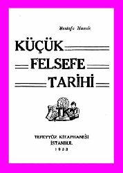 Küçük Felsefe Tarixi - Mustafa Namik