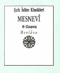 Mesnevi-Mevlana-1-6-Çev-Veled Izbudaq-Istanbul-1995