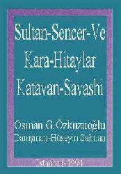 Sultan Sencer Ve Qara Hitaylar-Katavan Savaşi