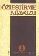 Özleştirme Kılavuzu - Eşanlam Sözlük - TDK-1978 – 78 S
