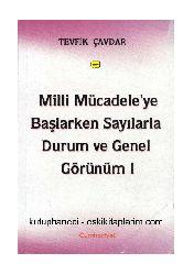 Milli Mucadileye Başlarken Sayılarla Durum Ve Genel Görünüm-1- Tevfiq Çavdar-2001-103
