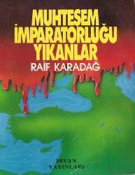 Möhteşem Impiraturluqu Yıkanlar Raif Qaradağ 1991 453s
