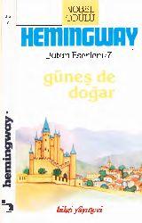 Güneş De Doğar-Ernest Hemingway-Orxan Ezizoğlu-1986-249s