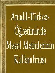 Anadil-Türkce-Öğretiminde Masal Metinlerinin Kullanılması