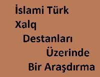 İslami Türk Xalq Destanları Üzerinde Bir Araşdırma-Hülya Yeşil-1994-246s